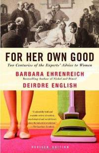 for-her-own-good-two-centuries-experts-advice-barbara-ehrenreich-paperback-cover-art